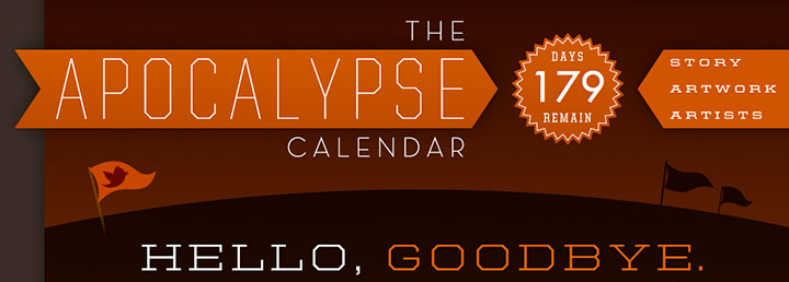 "Detail of the ""Apocalypse Calendar"" website. Designed by Thomas J. Quinn."