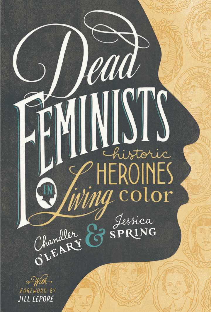 "Cover of the ""Dead Feminists"" book by Chandler O'Leary and Jessica Spring"